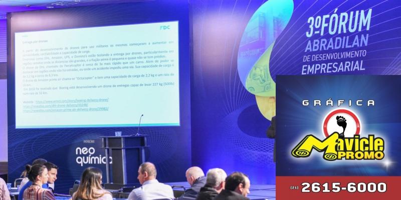 Abradilan promove o 3º Fórum de Desenvolvimento Empresarial   Guia da Farmácia   Imã de geladeira e Gráfica Mavicle Promo